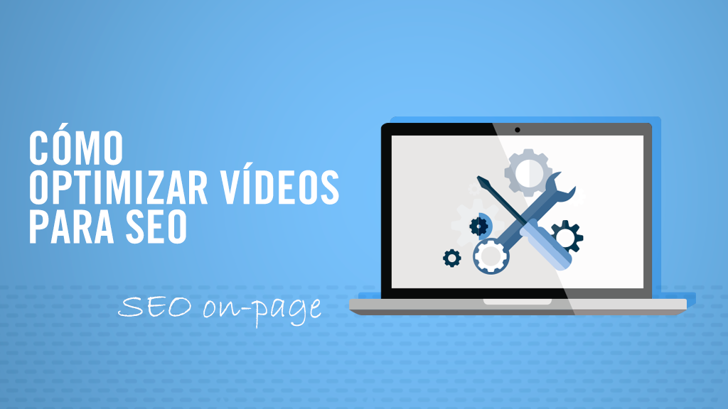 optimizar-videos-seo-on-page