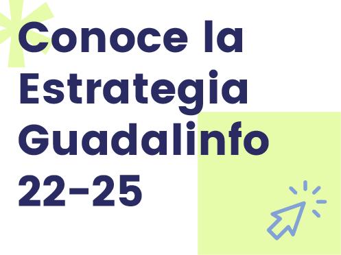 Estrategia Guadalinfo 22-25 para la transformación digital de los pueblos andaluces